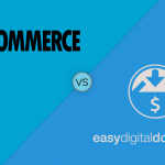 WooCommerce VS Easy Digital Downloads - eCommerce store advice