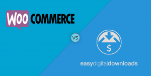 WooCommerce VS Easy Digital Downloads - eCommerce store advice