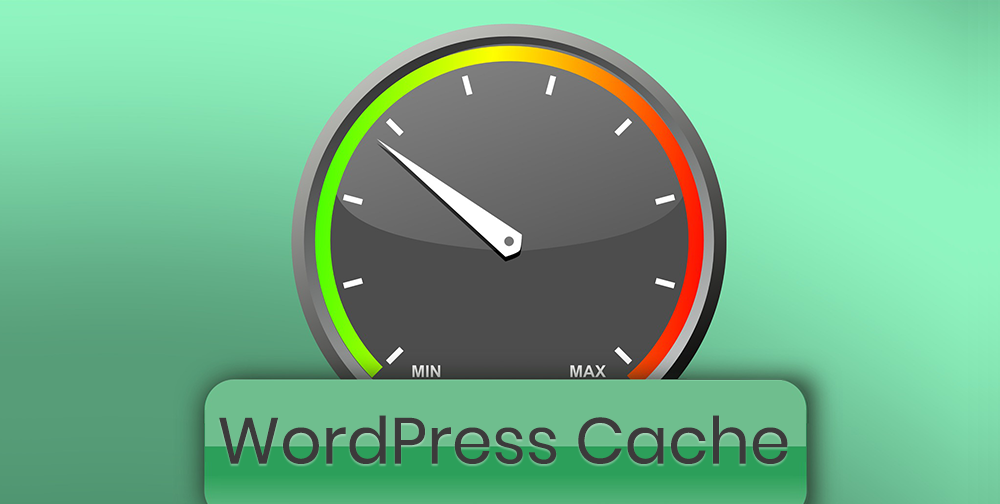 Why WordPress Caching Is Integral To Your Website's Success